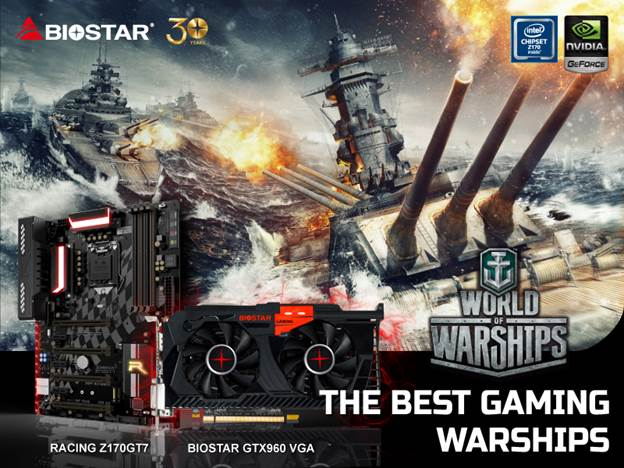 BIOSTAR Brings Naval Warfare to the Next Level for World of