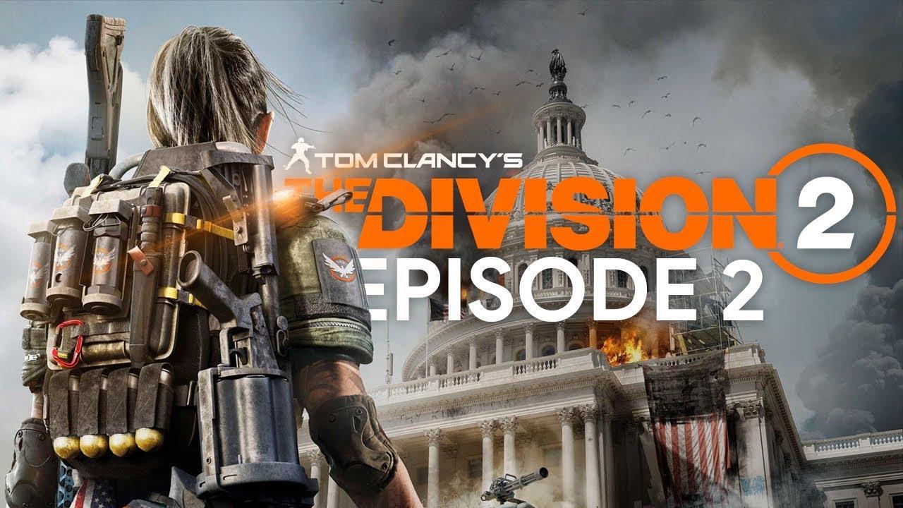 DIVISION 2 Episode 2