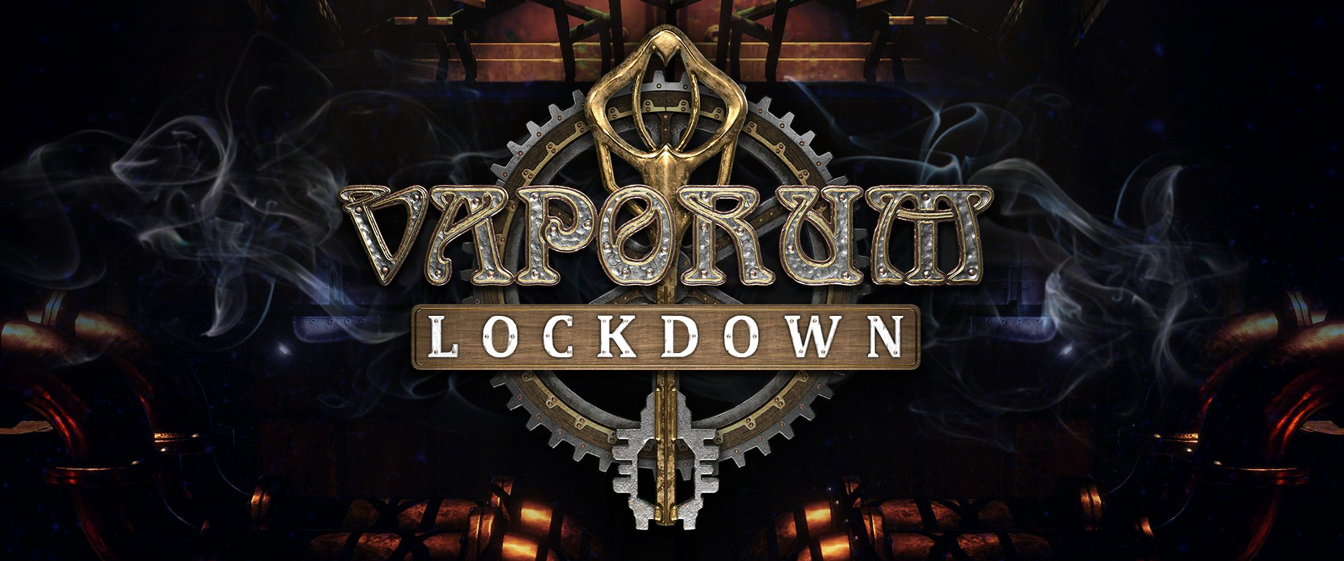 Vaporium Lockdown