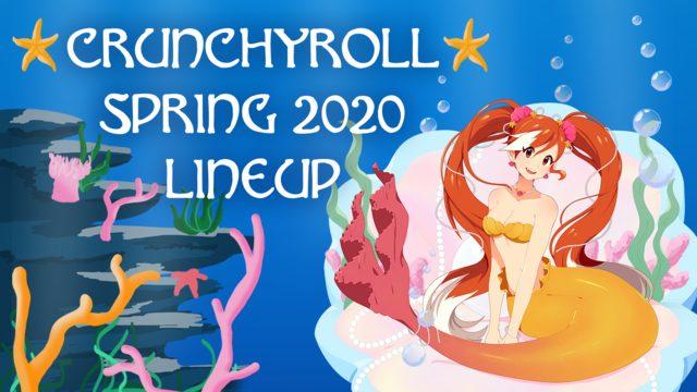 crunchyroll spring lineup