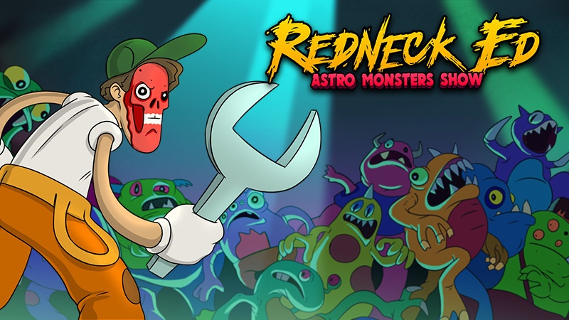 Redneck Ed Astro Monsters Show
