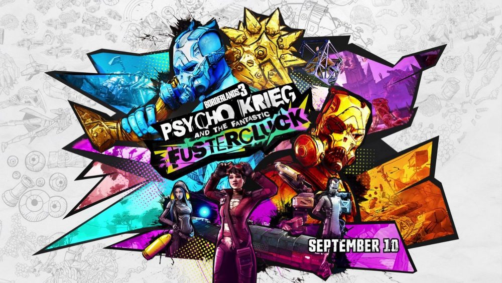 Borderlands 3 Psycho Krieg and the Fantastic Fustercluck
