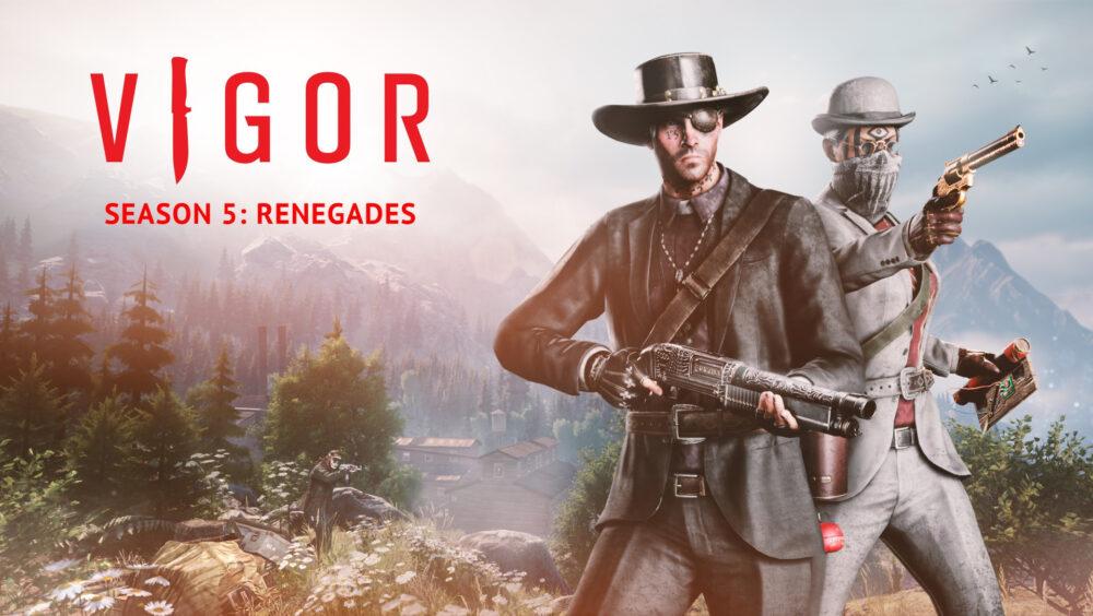 Vigor Season 5 Renegades