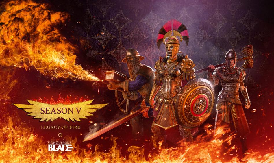 Conqueror's Blade Season V Legacy of Fire