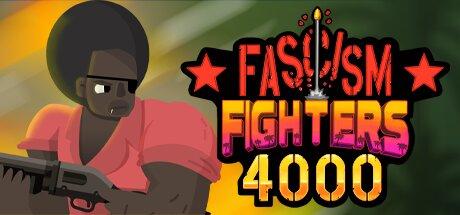 Fascism Fighters 4000