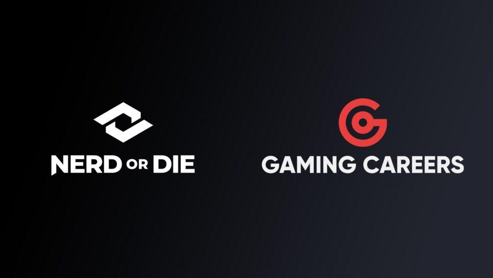 Nerd or Die ,Gaming Careers