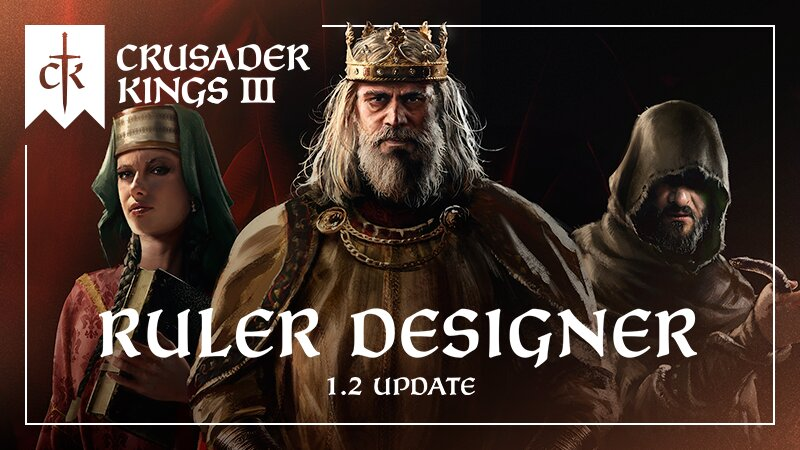 Crusader Kings II Designer Update