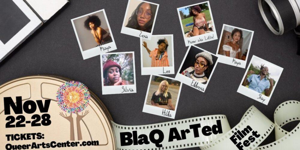 he BlaQ ArTed Short Film Fest
