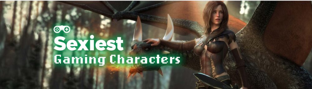 The Hottest Video Game Characters