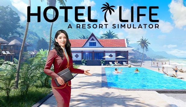 Hotel Life A Resort Simulator
