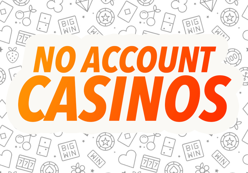 No Account Casino Technology