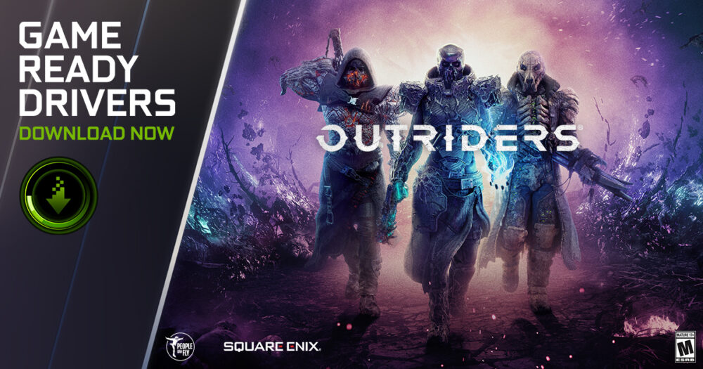 NVIDIA Game Ready Driver Support Outriders