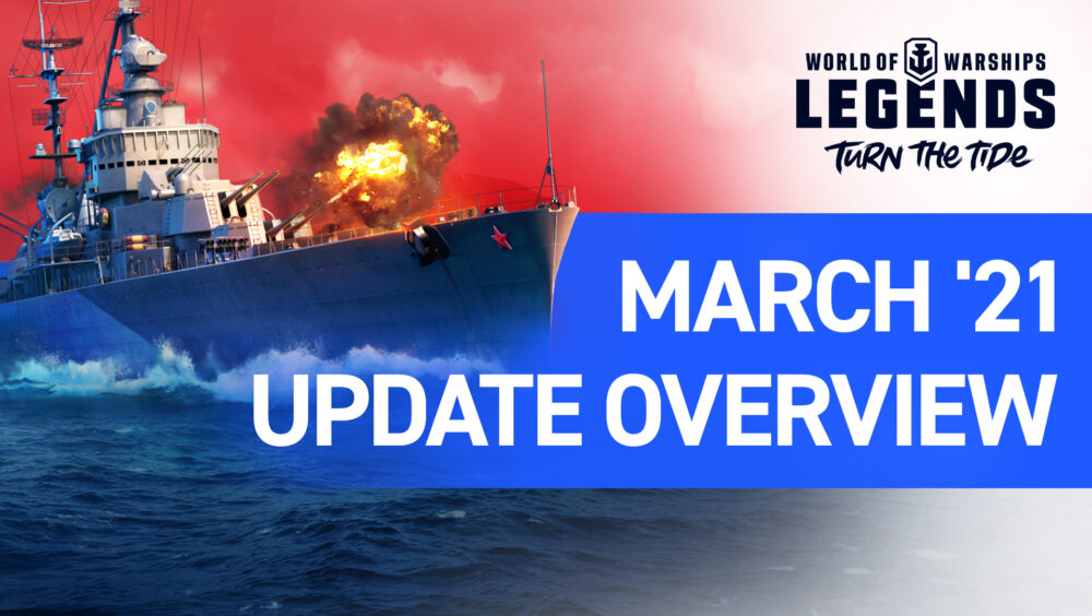 World of Warships: Legends March Update