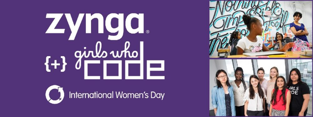 Zynga ,Girls Who Code