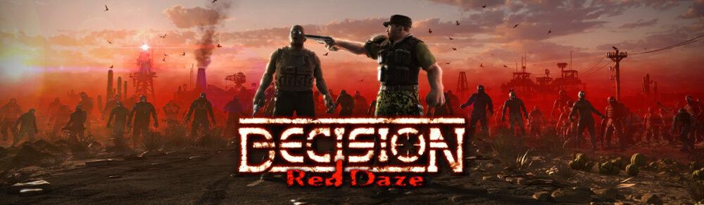 DECISION RED DAZE