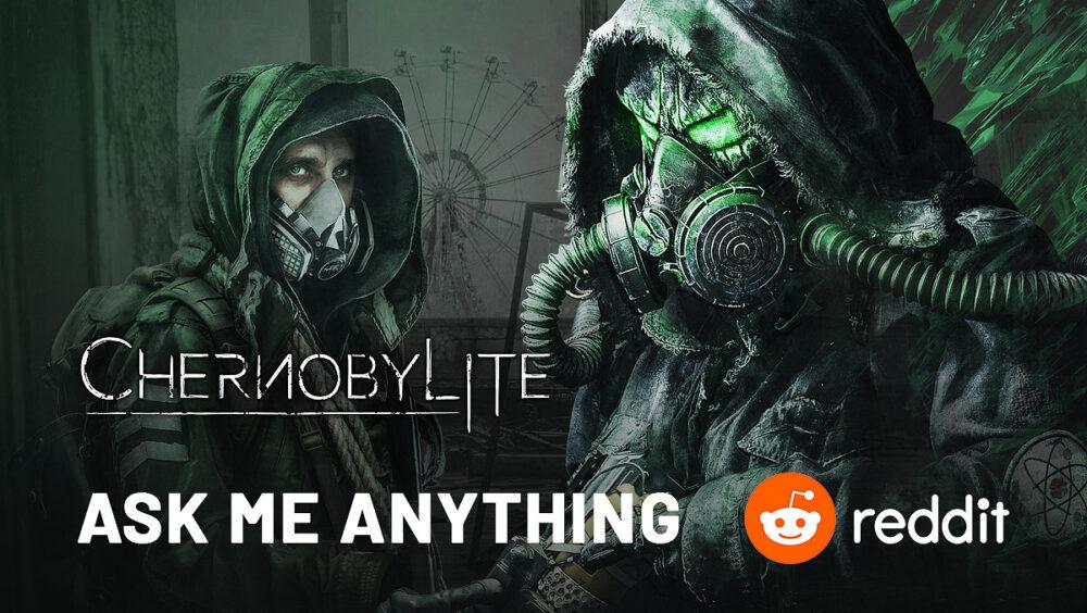 Chernobylite Reddit AMA