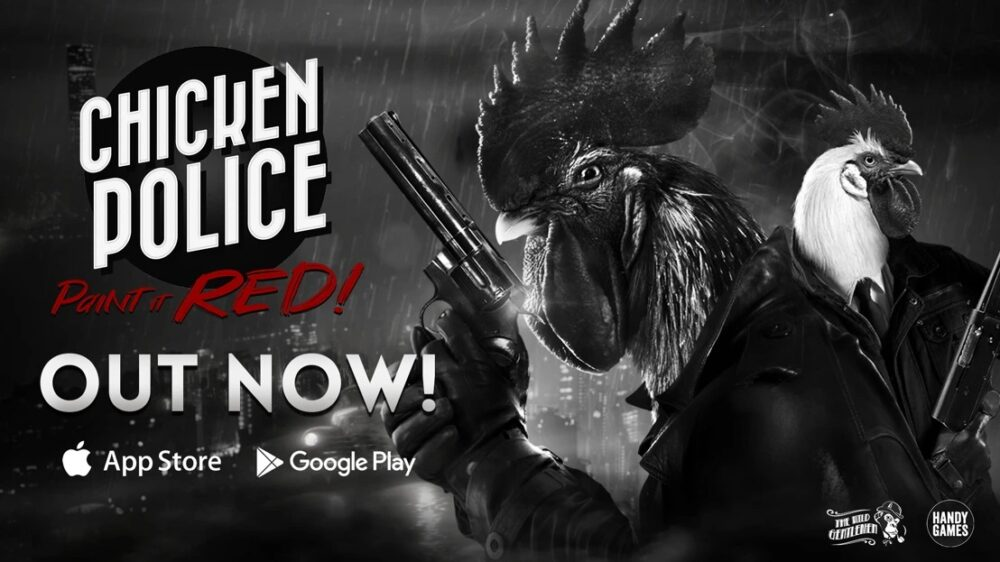 Chicken Police Paint it Red Out Now on Mobile