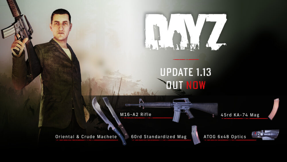 Dayz Update 1.13 Out Now