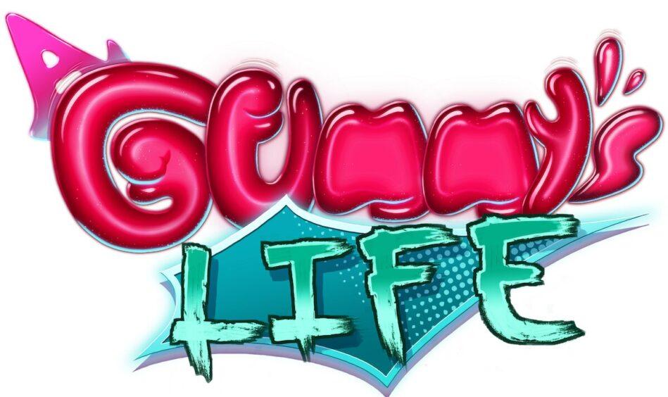 A Gummys Life