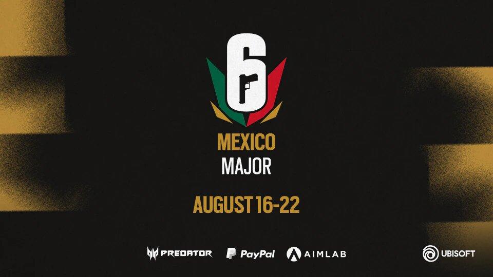 Rainbow Six Mexico Major Kicks Off 16th August