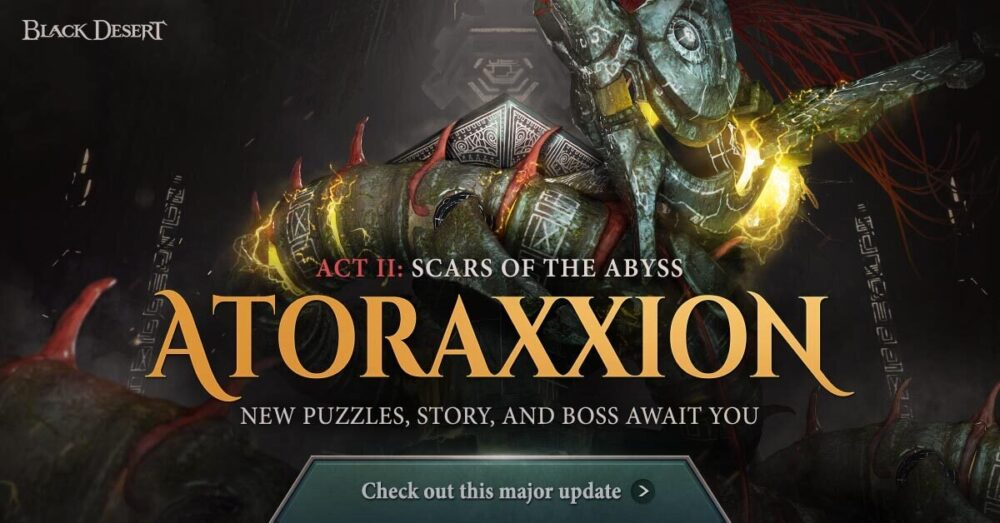 Black Desert Online launches Atoraxxion Dungeon Act II